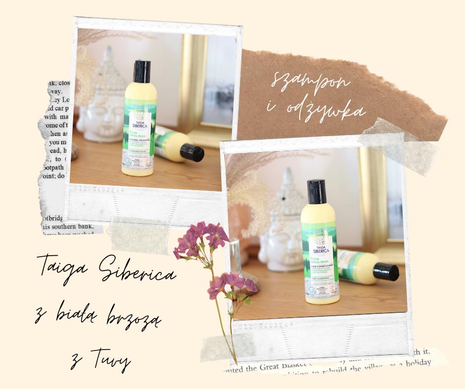 Taiga Siberica - brzozowe kosmetyki do włosów